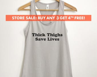 Thick Thighs Save Lives Tank Top, Ladies Workout Tank Top, Gym Tank Top, Funny Ladies Tank Top