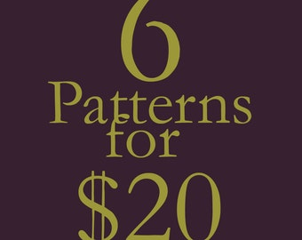 Any 6 SINGLE Patterns for 20 (Permission to sell all finished products)