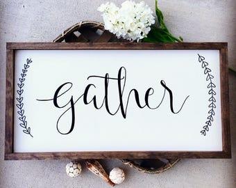 GATHER Wood Sign, Gather wood framed sign, Gather farmhouse sign, Gather Rustic sign, Farmhouse signs, Farmhouse decor, Rustic decor