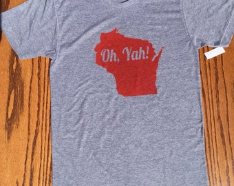 Unisex Oh Yah Wisconsin Adult T-shirt