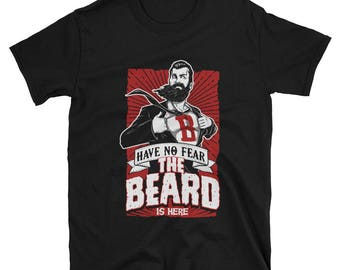 Have no fear the beard is here