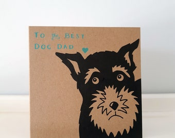 "Dog Dad Father's Day Card // Dog Card // Schnauzer Dad // Schnauzer Print // Schnauzer Card (12 cm x 12 cm / 4.7"" x 4.7"")"