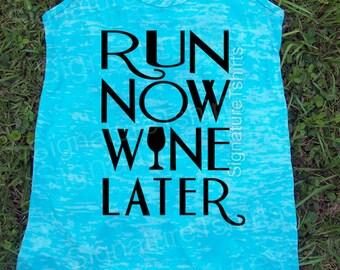 Fitness tank top. Gym Tank top. Exercise tank. Burnout tank. Motivational Fitness Shirt. Running. Run Now Wine Later Workout Tank
