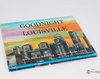 Goodnight Louisville