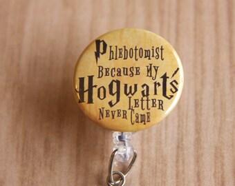 Phlebotomist Badge Reel-Phlebotomist-Lab Tech Name Badge Reel-Laboratory-Retractable ID Badge Holder-Letter never Came-Harry Potter Inspired