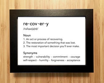 Recovery gift - Recovery print. Addiction recovery gift, sober recovery gift, sobriety gift, rehab gift, aa or na gift. Unframed OR Framed