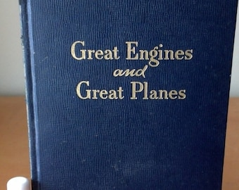 ON SALE Great Engines and Great Planes by Wesley W. Stout 1947