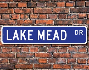 Lake Mead, Lake Mead sign, Lake Mead gift, Nevada-Arizona lake, Lake Mead visitor, lake lover, Custom Street Sign, Quality Metal sign