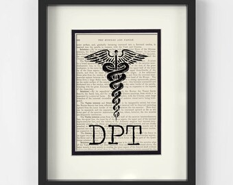Doctor of Physical Therapy - DPT - over Vintage Medical Book Page - Doctorate of Physical Therapy, Physical Therapy Doctor, Gift for DPT
