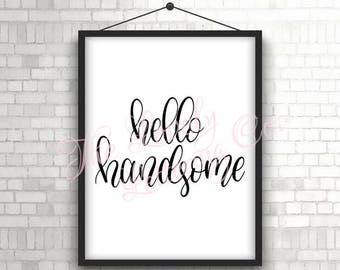 Good Morning Gorgeous Hello Handsome - Digital Print, Digital Download, Wall Art