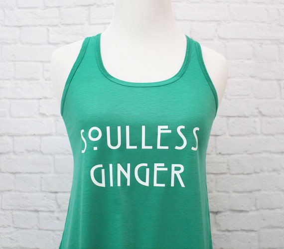Soulless Gingers Tank Top for Gingers and Redheads Womens T-shirt
