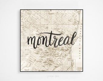 Montreal Vintage Map Print: Handlettered Art, Brush Calligraphy, Wall Art, Wall Decor