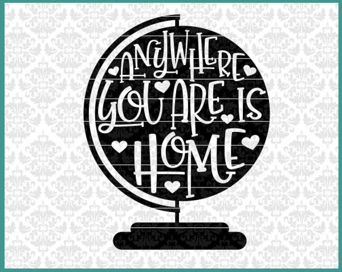 CLN0534 Globe Travel Anywhere You Are Is Home Adventure SVG DXF Ai Eps Png Vector Instant Download Commercial Cut File Cricut Silhouette