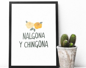 Printable Nalgona y Chingona Spanish Poster Wall Art Download