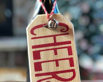 CHEERS | Wood Wine Bottle Tag | Wood Christmas Ornament | Hostess Gift