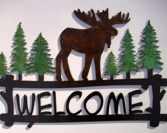 Moose Welcome sign,Cabin, Lodge, Northwoods, Metal Art