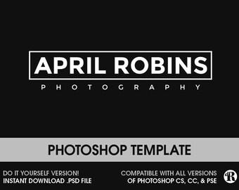 Photography Logo Instant Download DIY Logo PSD Logo File Modern Logo Template Photoshop Template Logo Watermark  001