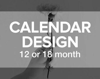 Custom Complete CALENDAR Design | Digital Print Ready 12-18 Month Calendar | Desk or Wall Office or Home Planner Schedule | Custom Order