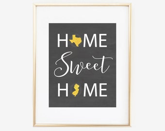 Home Sweet Home Two state sign Love, Home State Print, Home State Sign, Chalkboard Art, Two States Love, Couples Gift, Long Distance Couple