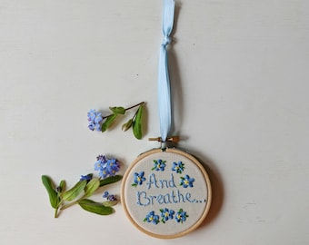 And Breathe Hoop Art | Hand Embroidered | Quote |  Flower Embroidery | Modern Embroidery | Wall Hanging | Wall Art | Home Decor | Gift