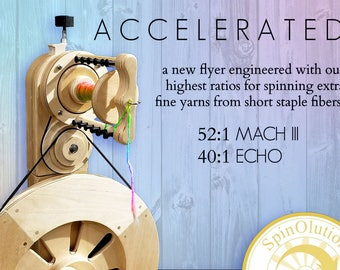 New Accelerator for Mach III and Echo - SpinOlution Spinning Wheel parts - fastest ratios available for fine lace weight yarn and cotton