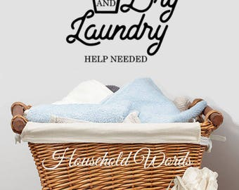 Wash and Dry Laundry Wall Decal Decor, Wall Decal Laundry Stickers, Laundry Vinyl Decal, Laundry Room Decorations, Help Needed, Mom Gifts