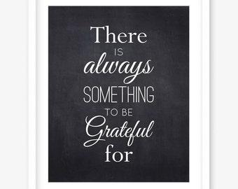 Gratitude printable - chalkboard printable art - thankful print - positivity - thanksgiving wall art - chalkboard print - DIGITAL DOWNLOAD