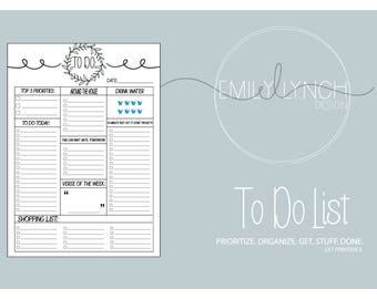 To Do List: Prioritize Organize Get. Stuff. Done.