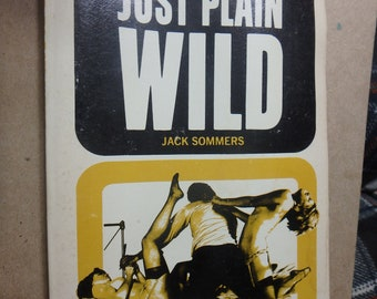 1969 kiowa book- Just Plain wild by Jack sommers