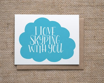 I Love Skyping With You | Long Distance Card | LDR Card | Military Card | Deployment Card