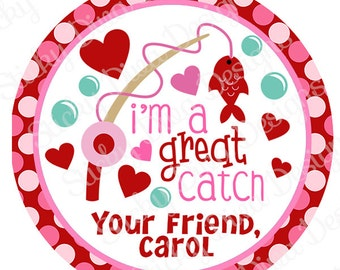 PERSONALIZED VALENTINE STICKERS - I'm a Great Catch  - Round Gloss Sticker Labels