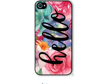 Personalized iPhone Case Custom Monogram Case iPhone 4 5 5s 5c 6 6s 6 Plus, Samsung Galaxy S4 S5 S6  Hello Floral Spring Style 229a