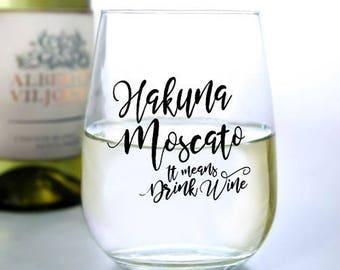 Hakuna Moscato - Stemless Wine Glass (17oz)
