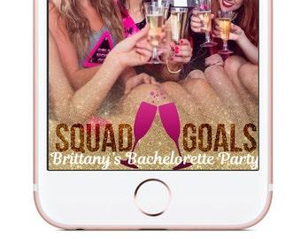 Custom Snapchat Geofilter, Bachelorette Snapchat Filter, Squad Goals