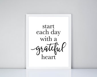 Start each day with a grateful heart Printable, Digital Printable