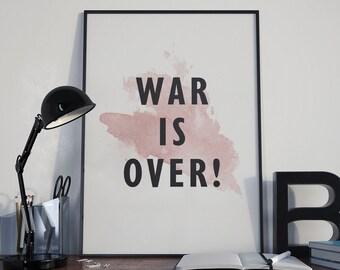 War is Over Poster, War is Over Printable Poster,  50X70, War is Over Print, Inspirational Poster, Motivational Poster, John Lennon