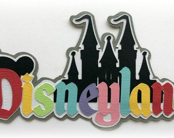 Disneyland title  premade paper piecing 3d die cut by my tear bears kira for scrapbooking cards