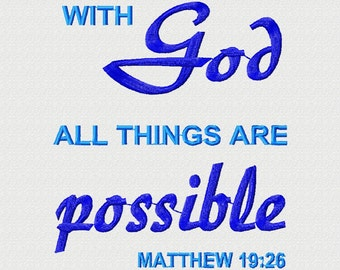 Instant Download Embroidery Design: Bible Verse Wall Art Inspirational Quote, with GOD all things are POSSIBLE bible embroidery Wall Art 5x7