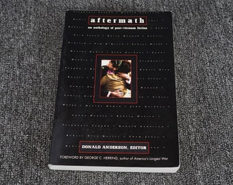 Aftrermath An Anthology Of Post-Vietnam Fiction By Donald Anderson C. 1995