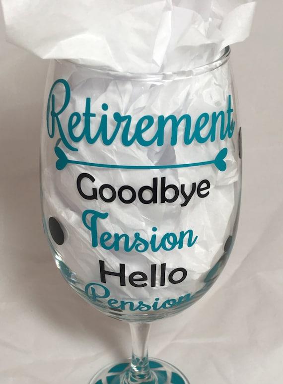 Retirement Wine Glass Retirement Gift Goodbye Wine Glass