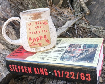 Pottery Mug, Do More of What Makes You Happy, Boho Style- Handmade Pottery by Daisy Friesen