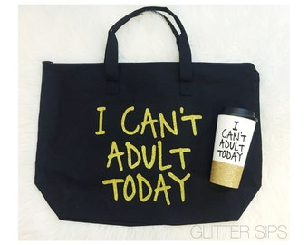 I Can't Adult Today Zippered Canvas Tote Bag // Mom Life // Zippered Bag // Tote Bag // Canvas Tote // Birthday Gift // Adult // Tote //Bag