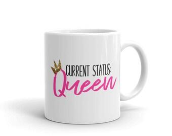 Current Status: Queen Mug