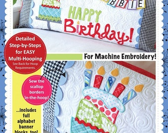 Kimberbell Machine Embroidery Happy Birthday Bench Pillow CD KD530