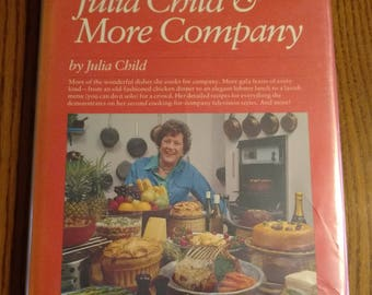 Julia Child & More Company By Julia Child Vintage 1970s Cookbook First Edition Recipes