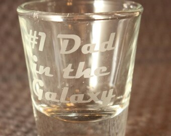 Father's day gift - #1 dad in the galaxy -  fathers day shot glass - #1 dad shot glass - #1 dad gift - geeky dad gift - mothers day gift