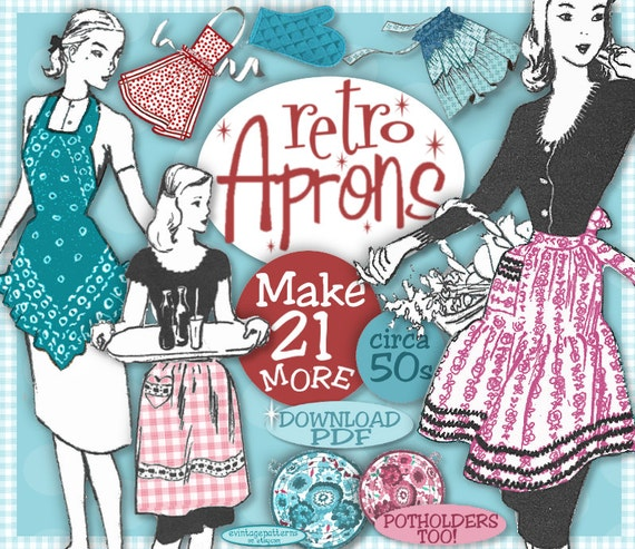 Vintage Aprons, Retro Aprons, Old Fashioned Aprons & Patterns 1950s- Make 21 MORE Retro Aprons Vintage Pattern Patterns  e-Booklet PDF $3.99 AT vintagedancer.com
