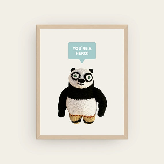 Po: You're a Hero / Heroine! Amigurumis Prints.