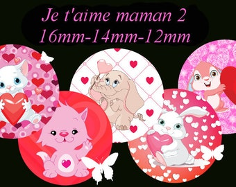 """Digital images - cabochon - jewelry - scrapbooking - collage """"I love you MOM 2"""" 16mm - 14 mm - 12 mm"""