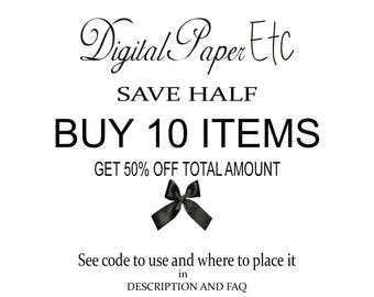 Buy 10 Items and Save 50% - Half Off!